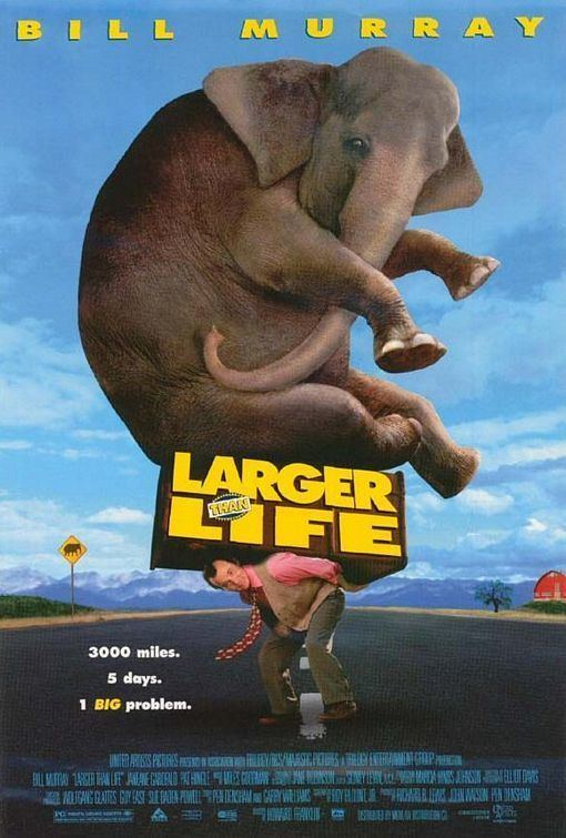 Larger than Life (film) Larger Than Life Movie Poster 3 of 3 IMP Awards