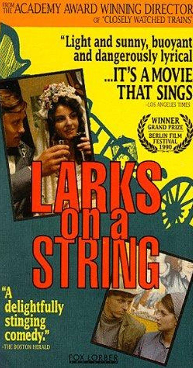 Larks on a String Skrivnci na niti 1990 IMDb