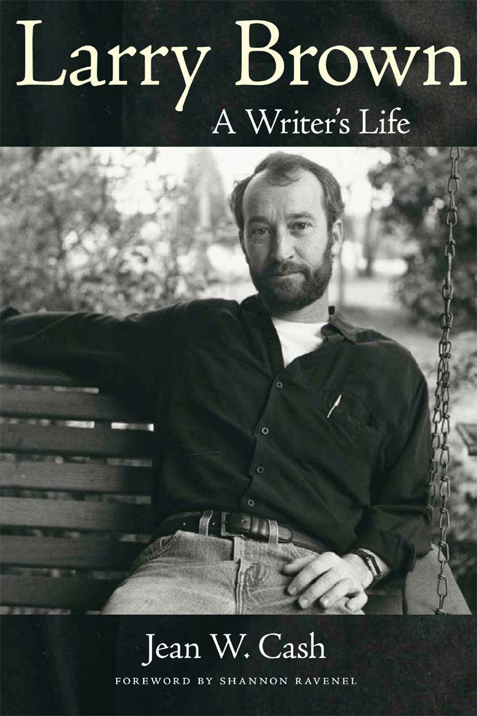 Larry Brown (author) Larry Brown A Writer39s Life Alabama Public Radio