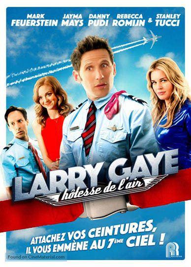 Larry Gaye: Renegade Male Flight Attendant Larry Gaye Renegade Male Flight Attendant 2015 720p 1080p