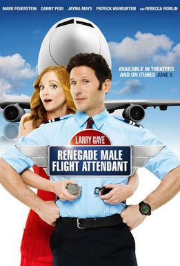 Larry Gaye: Renegade Male Flight Attendant Larry Gaye Renegade Male Flight Attendant Movie Trailers iTunes