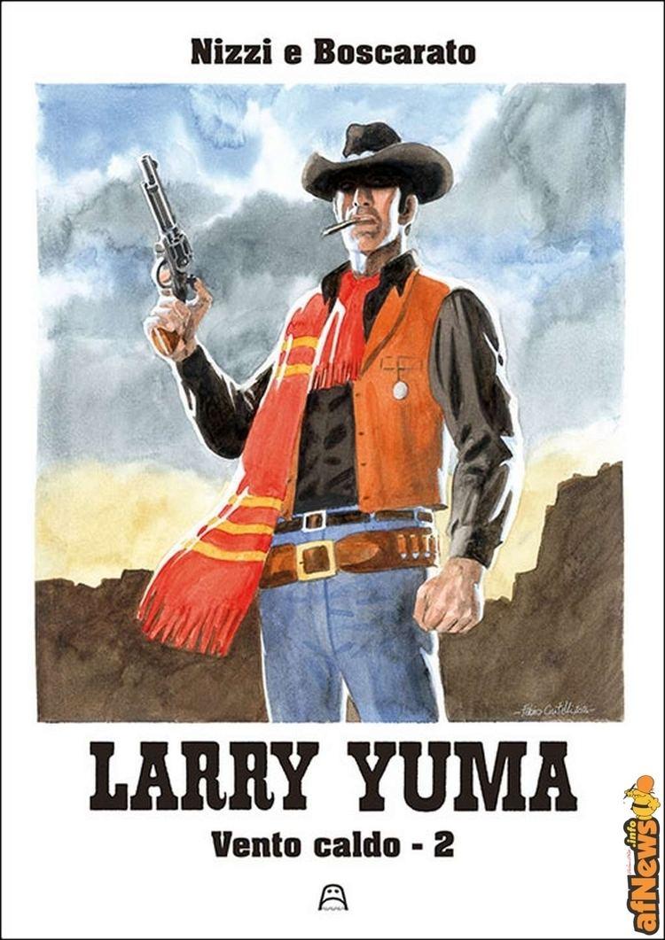 Larry Yuma Da Allagalla Larry Yuma di Nizzi e Boscarato afnewsinfo