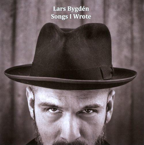 Lars Bygdén Songs I Wrote Lars Bygdn Songs Reviews Credits AllMusic