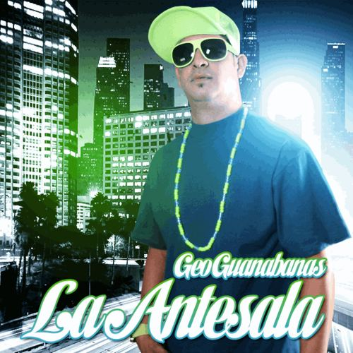 Las Guanábanas Las Guanabanas La Antesala Hosted by DJ Nelson Mixtape Stream