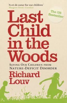 Last Child in the Woods t2gstaticcomimagesqtbnANd9GcQaWrDmZnl5pCeqFj