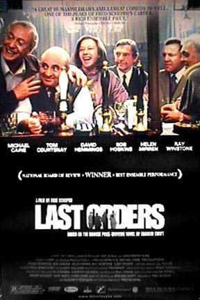 Last Orders (film) Last Orders Movie Poster 2 of 2 IMP Awards