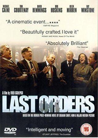 Last Orders (film) Last Orders 2002 DVD Amazoncouk Michael Caine Bob Hoskins