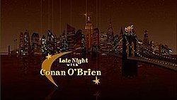 Late Night with Conan O'Brien Late Night with Conan O39Brien Wikipedia