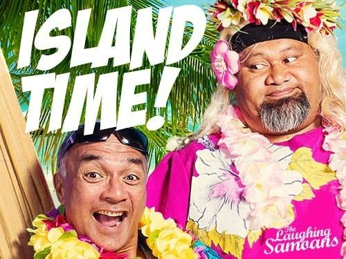 Laughing Samoans Island Time The Laughing Samoans Joan Sutherland Performing Arts