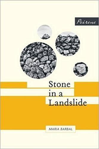 Laura McGloughlin Stone in a Landslide Maria Barbal Paul Mitchell Laura McGloughlin