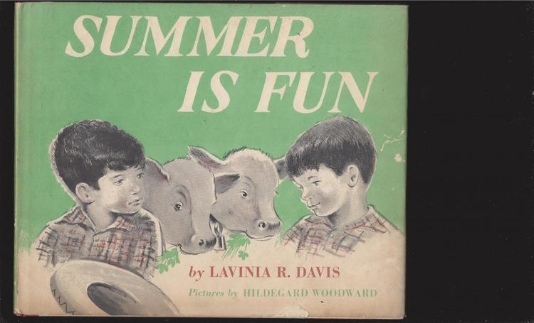 Lavinia R. Davis Summer Is Fun by Lavinia R Davis Signed by both author