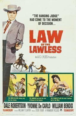 Law of the Lawless (1963 film) Law of the Lawless 1963 film Wikipedia