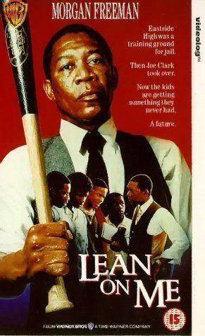 Lean on Me (film) Lean on Me 1989