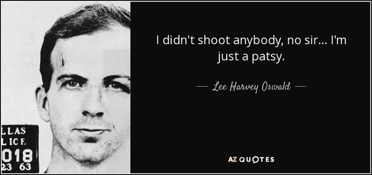 Lee Harvey Oswald TOP 10 QUOTES BY LEE HARVEY OSWALD AZ Quotes