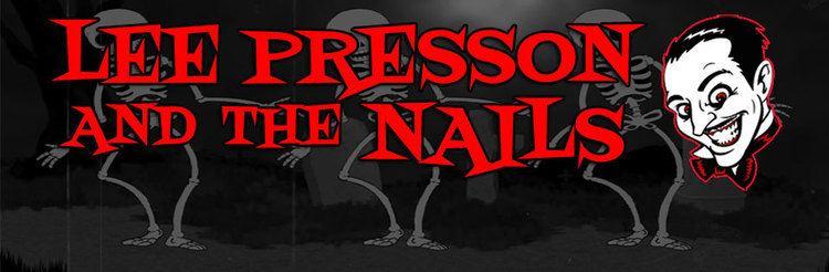 Lee Presson and the Nails Lee Presson and the Nails