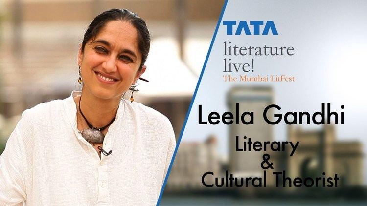 Leela Gandhi Leela Gandhi Literary and Cultural Theorist YouTube