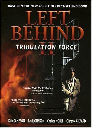 Left Behind II: Tribulation Force Amazoncom Left Behind II Tribulation Force Kirk Cameron Brad