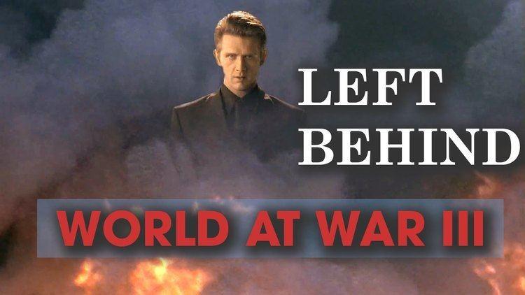 Left Behind: World at War Left Behind World at War III YouTube
