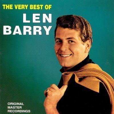 Len Barry The Very Best of Len Barry Len Barry Songs Reviews