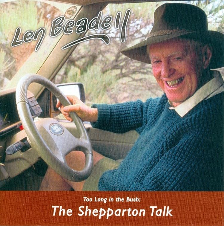 Len Beadell Len Beadell The Shepparton Talk