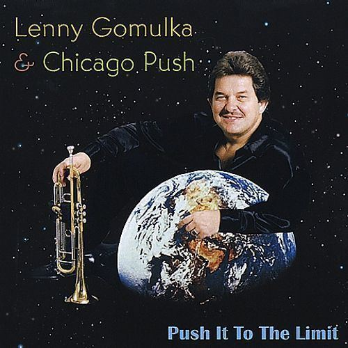 Lenny Gomulka Push It To The Limit Lenny Gomulka Songs Reviews Credits