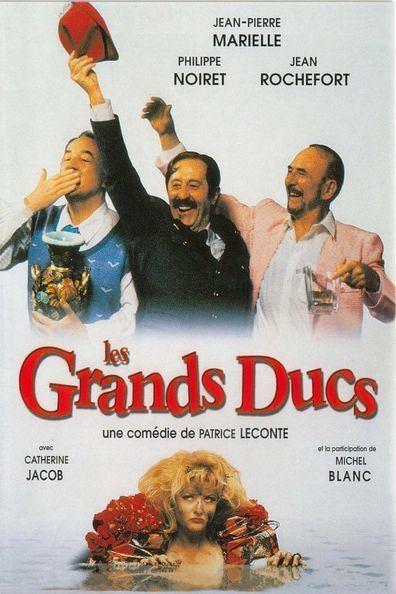 Les Grands Ducs Les grands ducs The Grand Dukes 1996 Patrice Leconte Jean