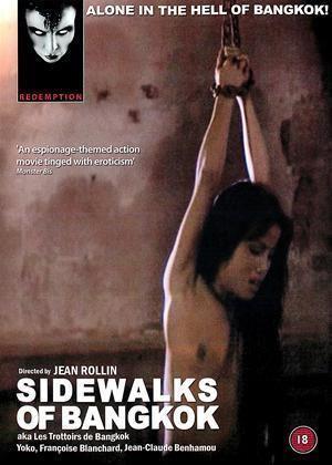 Les Trottoirs de Bangkok Rent Sidewalks of Bangkok aka Les Trottoirs de Bangkok 1984 film
