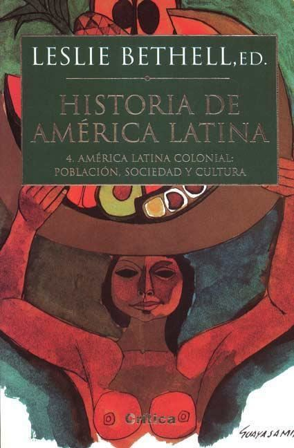 Leslie Bethell Historia de America Latina Colonial 3 Economia Leslie Bethell Libros