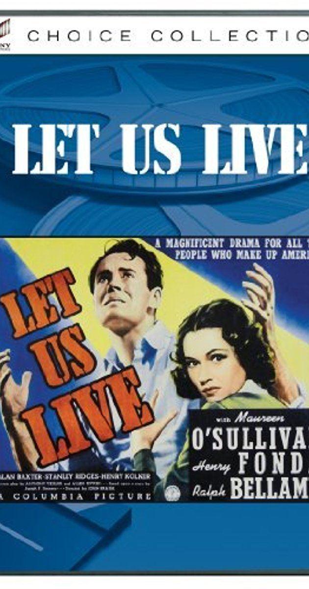 Let Us Live Let Us Live 1939 IMDb