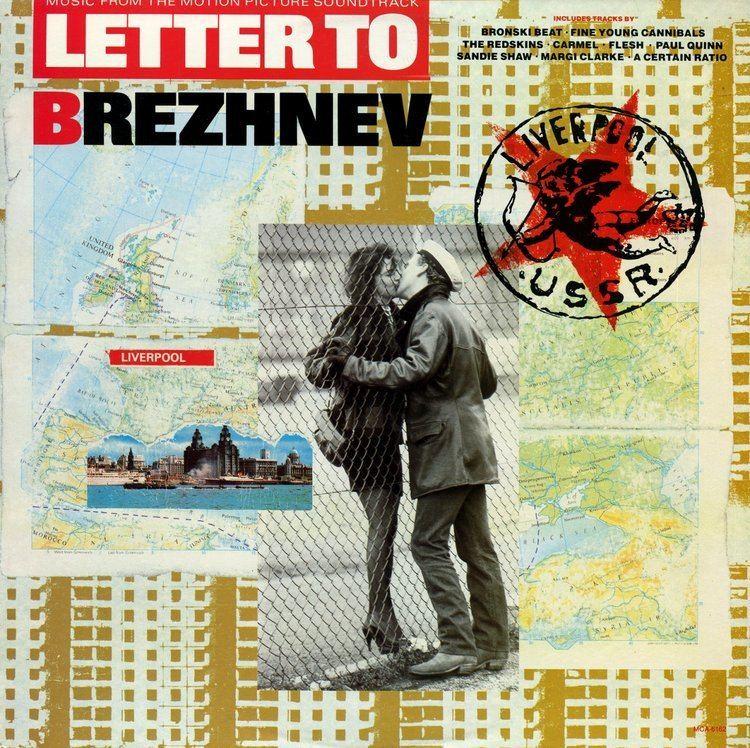 Letter to Brezhnev So It Goes Letter To Brezhnev 1985