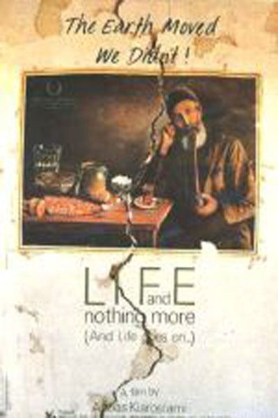 Life, and Nothing More... Iranian Movies Life and nothing more by Kiarostami DVD