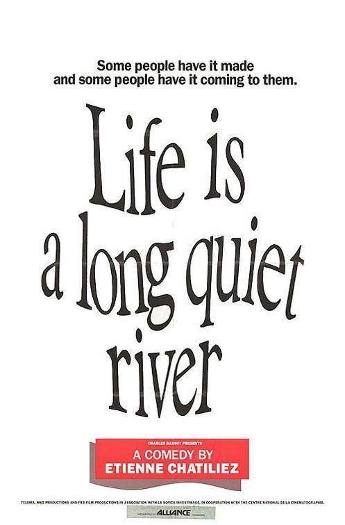 Life Is a Long Quiet River wwwimpawardscom1990posterslifeisalongquie