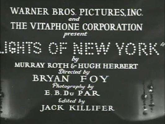 Lights of New York (1928 film) Lights of New York