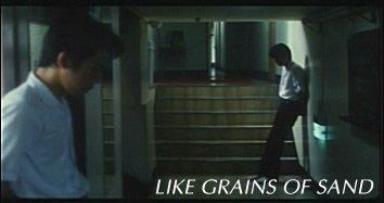 Like Grains of Sand Celluloid Dreams Like Grains Of Sand Review