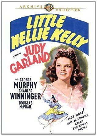 Little Nellie Kelly Amazoncom Little Nellie Kelly Judy Garland George Murphy