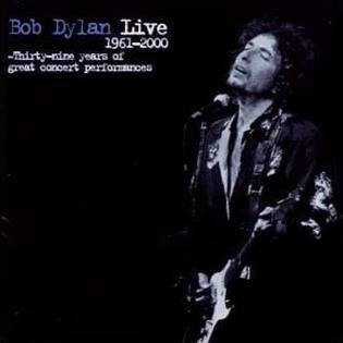 Live 1961–2000: Thirty-Nine Years of Great Concert Performances httpsuploadwikimediaorgwikipediaen006Bob