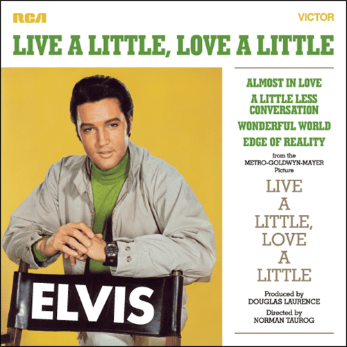 Live a Little, Love a Little ElvisNewscom Live A Little Love A Little CD review