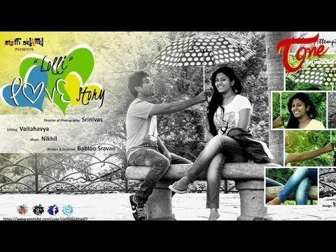 LolliLove Lolli Love Story Telugu Short Film By Babloo Sravan YouTube