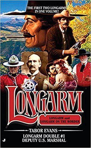 Longarm (book series) Deputy US Marshal Longarm Double 1 Tabor Evans 9780515145083