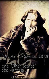 Lord Arthur Savile's Crime and Other Stories t3gstaticcomimagesqtbnANd9GcS6AlXRxOuXZXXlVl