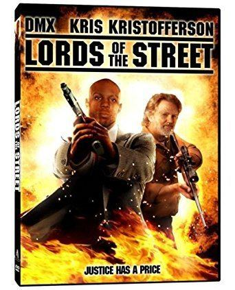 Lords of the Street Amazoncom Lords Of The Street Kris Kristofferson DMX Veronica