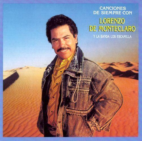 Lorenzo de Monteclaro Canciones de Siempre con Lorenzo de Monteclaro y La Banda Los