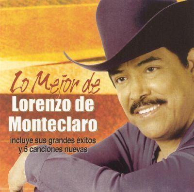 Lorenzo de Monteclaro Lo Mejor De Lorenzo de Monteclaro Lorenzo de Monteclaro