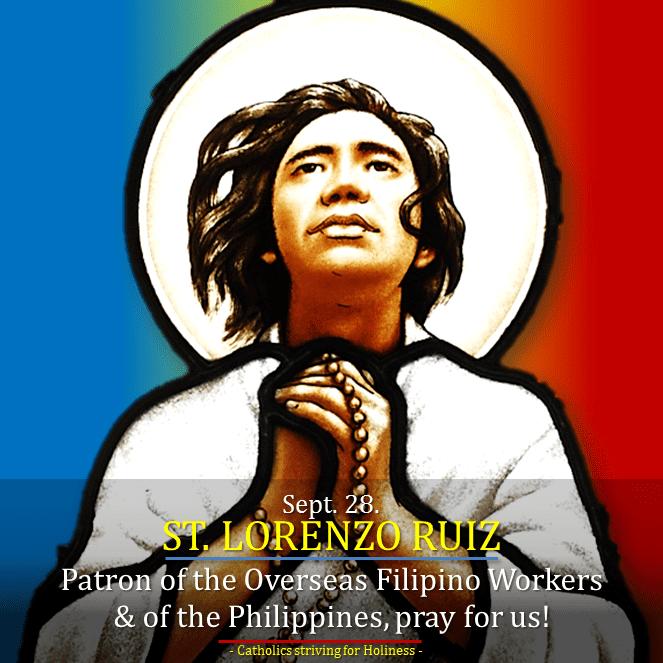 Lorenzo Ruiz Sept 28 St LORENZO RUIZ COMPANIONS Martyrs Patron saint of