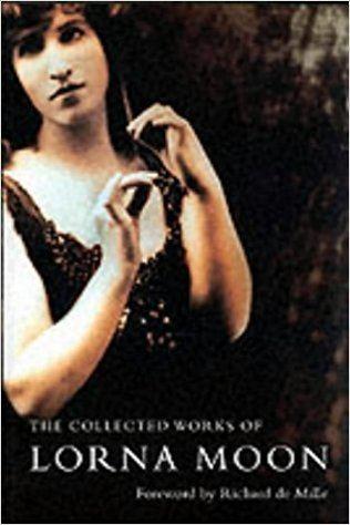 Lorna Moon The Collected Lorna Moon Amazoncouk Lorna Moon Glenda Norquay