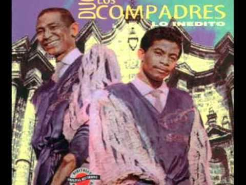 Los Compadres httpsiytimgcomvitYgZIyncaiwhqdefaultjpg