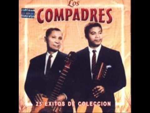 Los Compadres Duo Los Compadres Hay compadres para rato YouTube