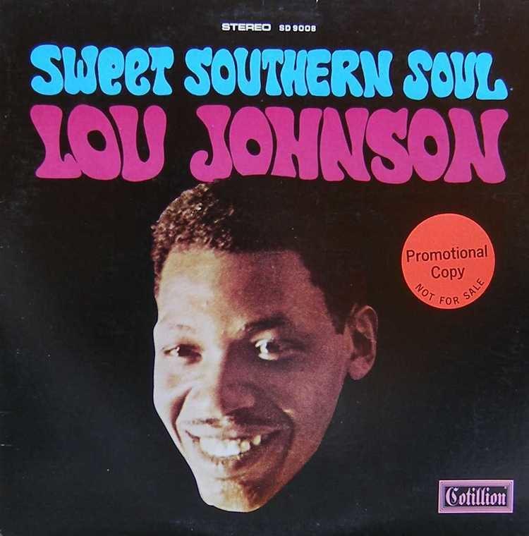 Lou Johnson (singer) Lou Johnson Sweet Southern Soul
