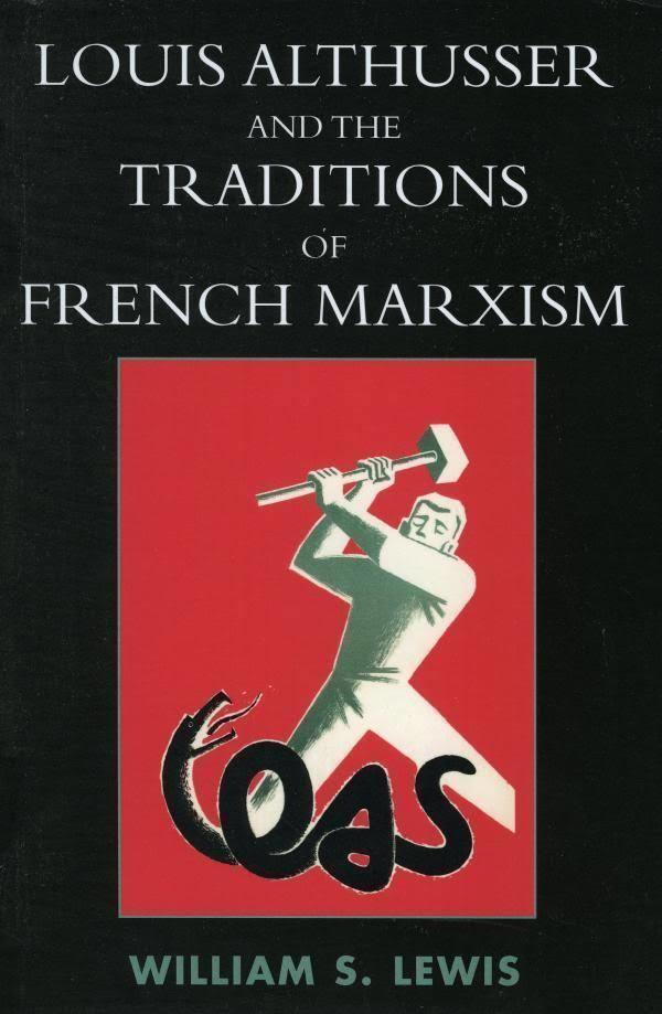 Louis Althusser and the Traditions of French Marxism t0gstaticcomimagesqtbnANd9GcTdTemBkKwUlvRIOK