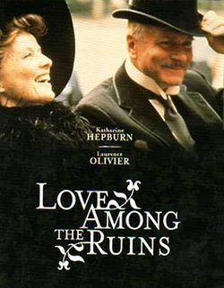 Love Among the Ruins (film) httpsuploadwikimediaorgwikipediaenthumb0